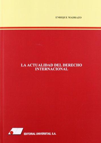 9788479912109: LA ACTUALIDAD DEL DERECHO INTERNACIONAL