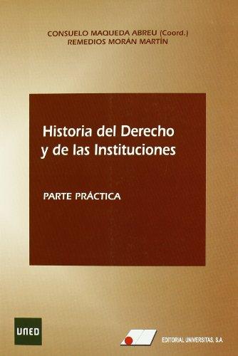 Historia del derecho y de las instituciones: Morán Martín, Remedios