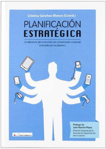 Planificación estratégica : la relevancia del consumidor: unknown