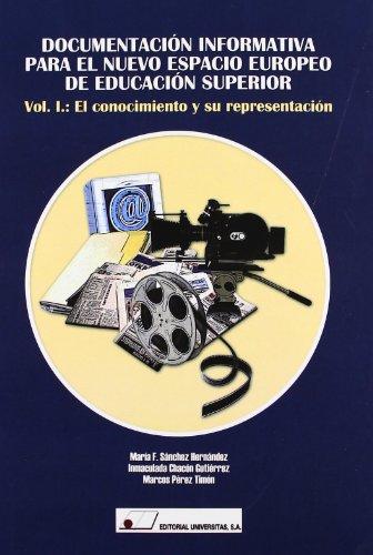 9788479913328: Documentación informativa para el nuevo espacio europeo de educación superior