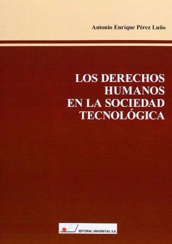 9788479913731: Los derechos humanos en la sociedad tecnologica