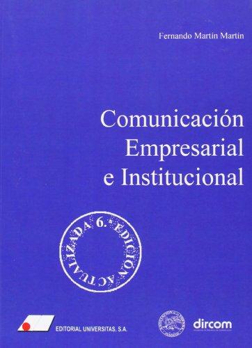 9788479913755: Comunicacion empresarial e institucional