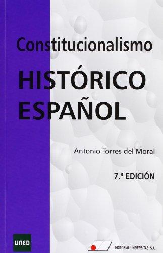 9788479913816: Constitucionalismo histórico español