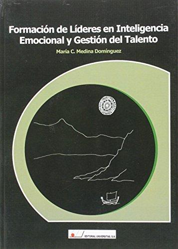 9788479913960: Formación de líderes en inteligencia emocional y gestión del talento