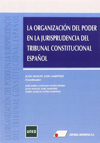 LA ORGANIZACION DEL PODER EN LA JURISPRUDENCIA: Libro de José