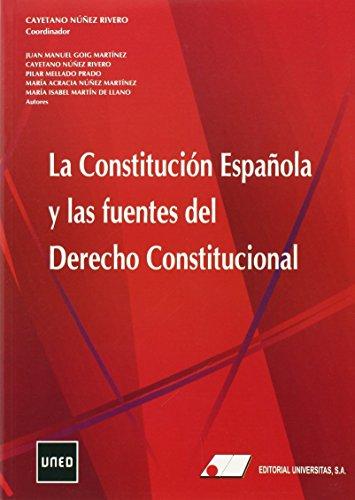 LA CONSTITUCIÓN ESPAÑOLA Y LAS FUENTES DEL: María Cayetano Núñez