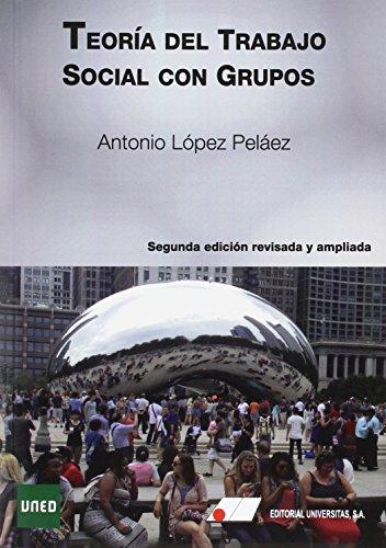 9788479914394: TEORÍA DEL TRABAJO SOCIAL CON GRUPOS 2ª EDICIÓNO REVISADA Y AMPLIADA