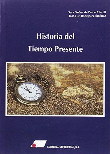 9788479914646: Historia del tiempo presente