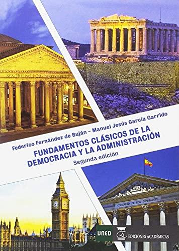 9788479915162: Fundamentos clásicos de la democracia y la administración