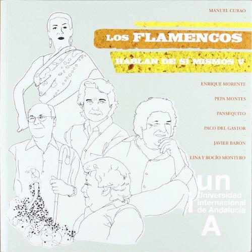 9788479932152: Los flamencos hablan de sí mismos V: 5