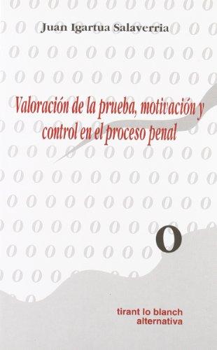 9788480021913: Valoración de la prueba, motivación y control en el proceso penal