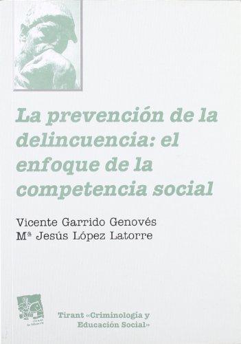 9788480022804: La prevención de la delincuencia: el enfoque de la competencia social