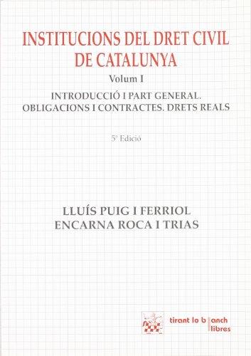 9788480027151: Institucions del Dret Civil de Catalunya. Volumen I.