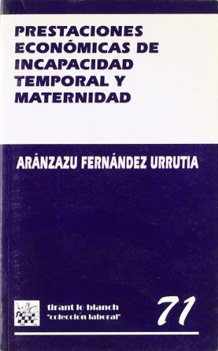 9788480027564: Prestaciones Económicas de Incapacidad Temporal y Maternidad
