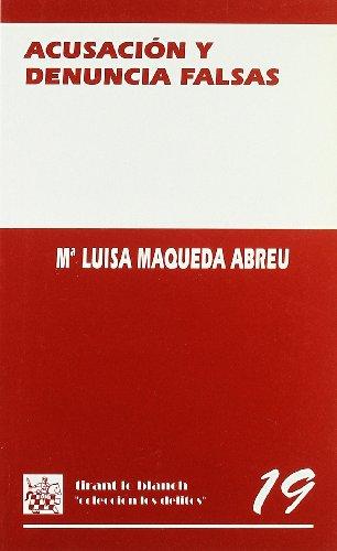 9788480027878: Acusación y denuncia falsas (Colección los delitos) (Spanish Edition)