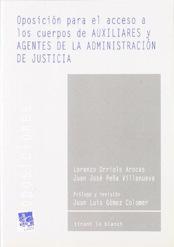 9788480028318: Oposición para el acceso a los Cuerpos Auxiliares y Agentes de Administración de Justicia