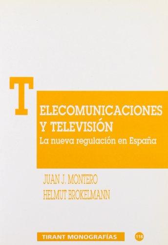 9788480028585: Telecomunicaciones y Televisión. La nueva regulación en España