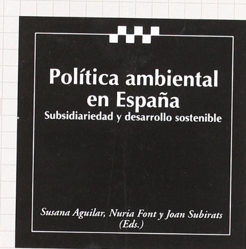 9788480028974: Política ambiental en España. Subsidiariedad y desarrollo sostenible