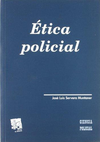 Etica Policial: Jose Luis Servera Muntaner