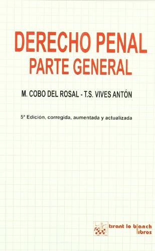 DERECHO PENAL. I. Parte General. 5ª edición: COBO DEL ROSAL,