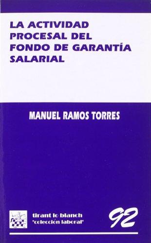 9788480029797: La actividad procesal del fondo de garantia salarial