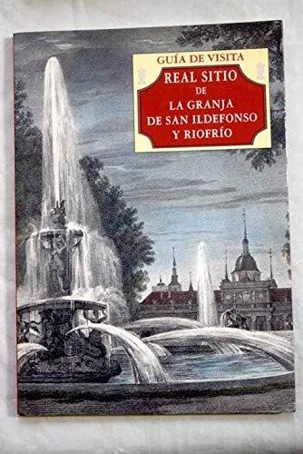 9788480030656: Real sitio de la Granja de San Ildefonso: guía de visita