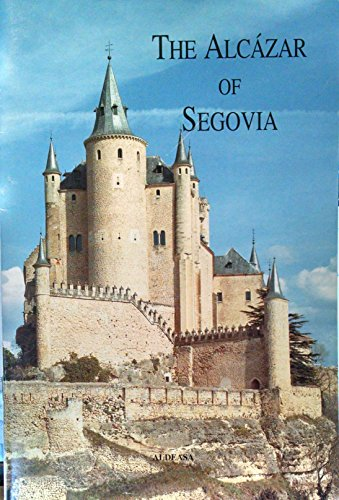 The Alcazar of Segovia: MORENO, ANA MARTIN