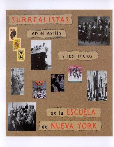 9788480031943: Surrealistas en el exilio y los inicios de la escuela de Nueva York