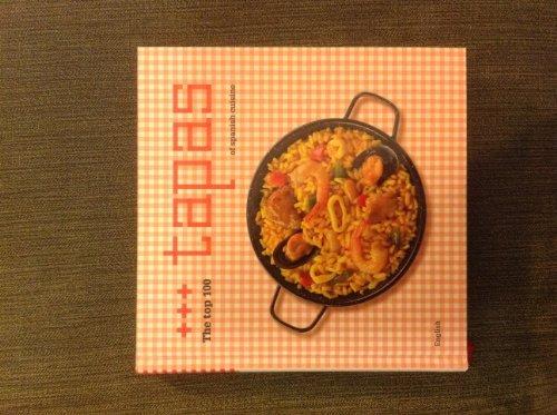 The Top 100 Tapas of Spanish Cuisine: Luca de Tena,