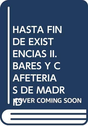 9788480038621: Hasta fin de existencias 2 (esp-ing): bares y cafeterias de Madrid