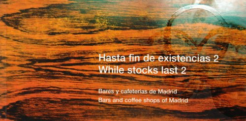 9788480038645: 2: While Stocks Last: Bars and Coffee Shops in Madrid (English and Spanish Edition)