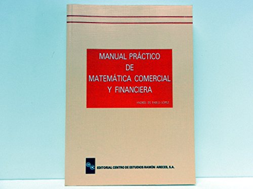 9788480041171: Manual practico de matematica comercial y financiera