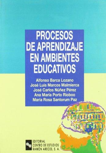 Procesos de aprendizaje en ambientes educativos: BARCA LOZANO, ALFONSO/MARCOS