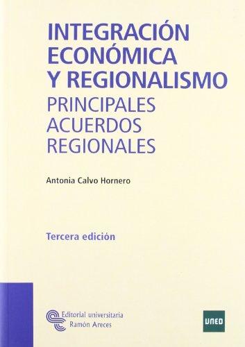 9788480044097: Integracion economica y regionalismo