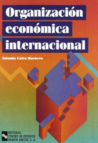 9788480044974: Organización Económica Internaciónal (Manuales)