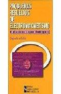9788480045827: Problemas Resueltos de Electromagnetismo (Libro técnico)