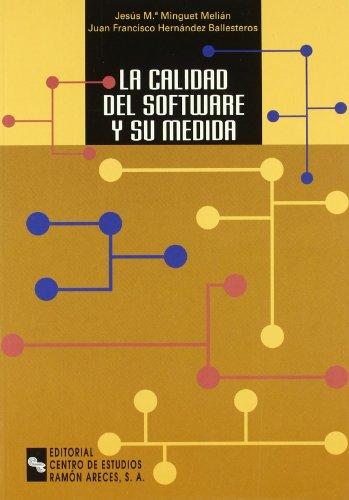 9788480046114: La Calidad Del Software y Su Medida (Manuales)