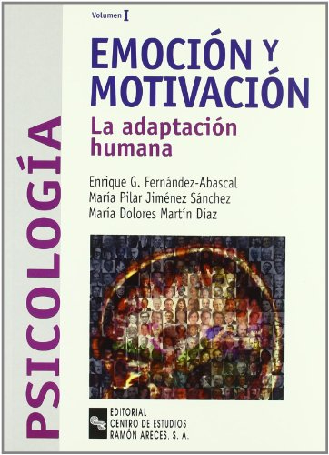 9788480046176: Emoción y motivación: La adaptación humana (Manuales)