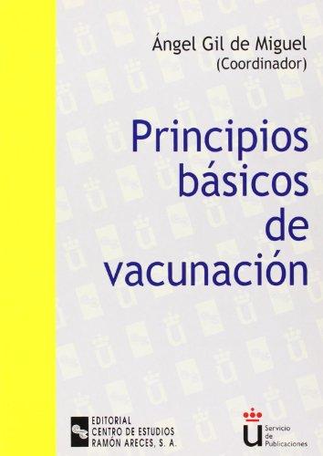 9788480046282: Principios básicos de vacunación (Universidad Rey Juan Carlos)