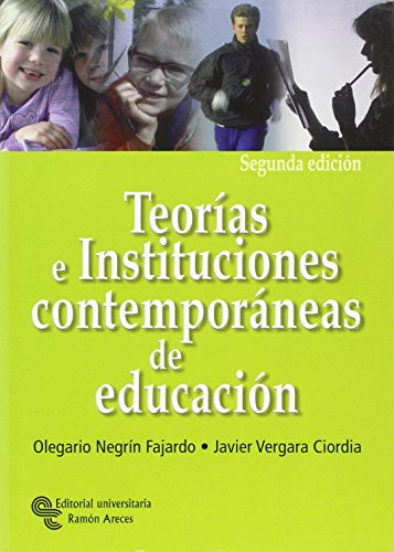 9788480046459: Teorías e instituciones contemporáneas de educación (Manuales)