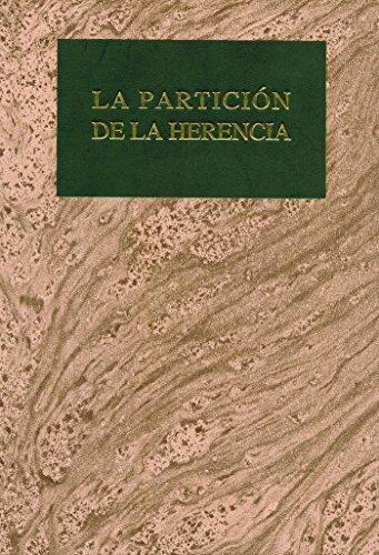 9788480046824: La Partición de La Herencia (Grandes obras jurídicas)