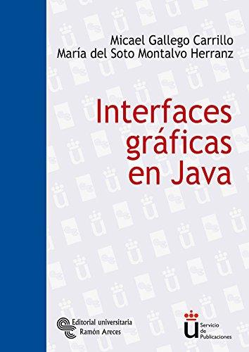 9788480047081: Interfaces Gráficas En Java (Universidad Rey Juan Carlos)
