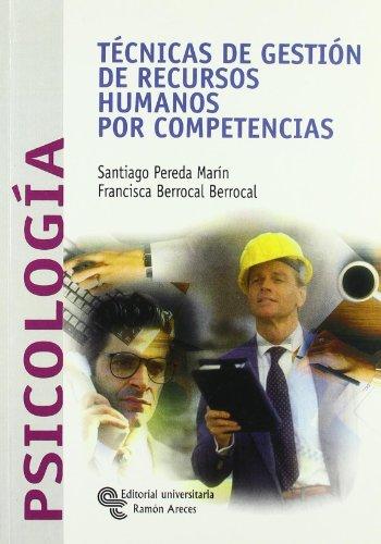 9788480047203: Técnicas de gestión de recursos humanos por competencias