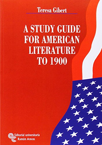 9788480047487: a study guide for american literature to 1900