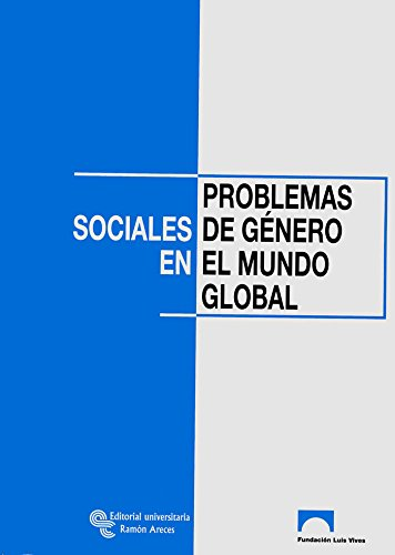 9788480047531: Problemas sociales de género en el mundo global (Ongs)