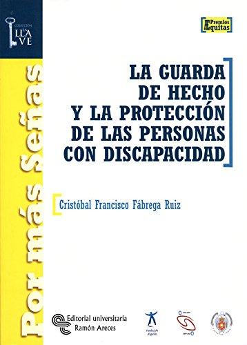 9788480047579: GUARDA DE HECHO Y LA PROTECCION DE LAS PERSONAS CON