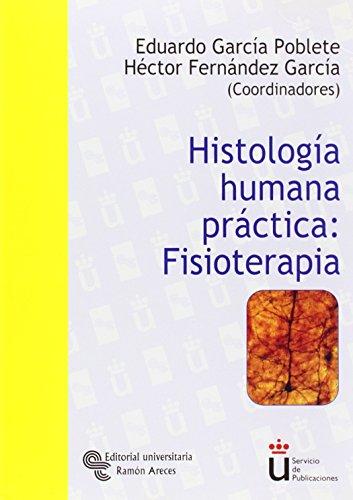9788480047913: Histología humana práctica : fisioterapia (Universidad Rey Juan Carlos)