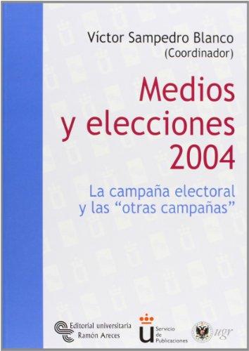 9788480048491: Medios y elecciones, 2004 ; Televisión y urnas, 2004 (Universidad Rey Juan Carlos)