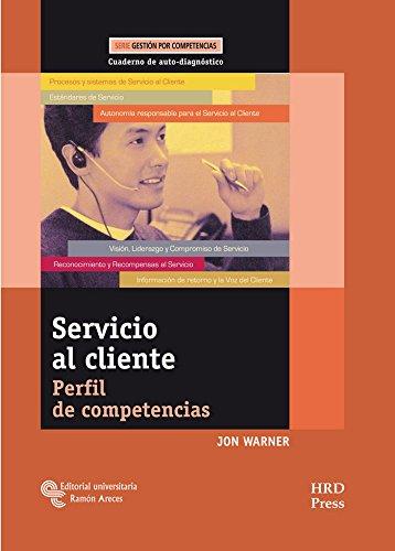 9788480048651: Servicio al cliente: Perfil de competencias. Cuaderno de auto-diagnóstico (Management-Herramientas GRH)