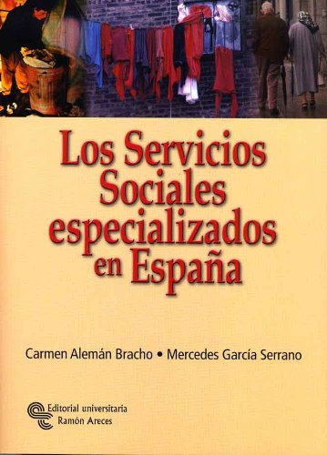 9788480048736: Los servicios sociales especializados en España
